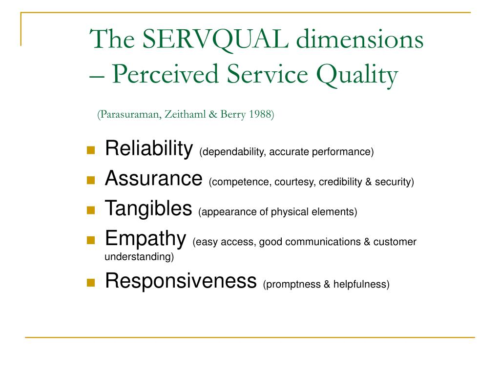 The SERVQUAL dimensions – Perceived Service Quality