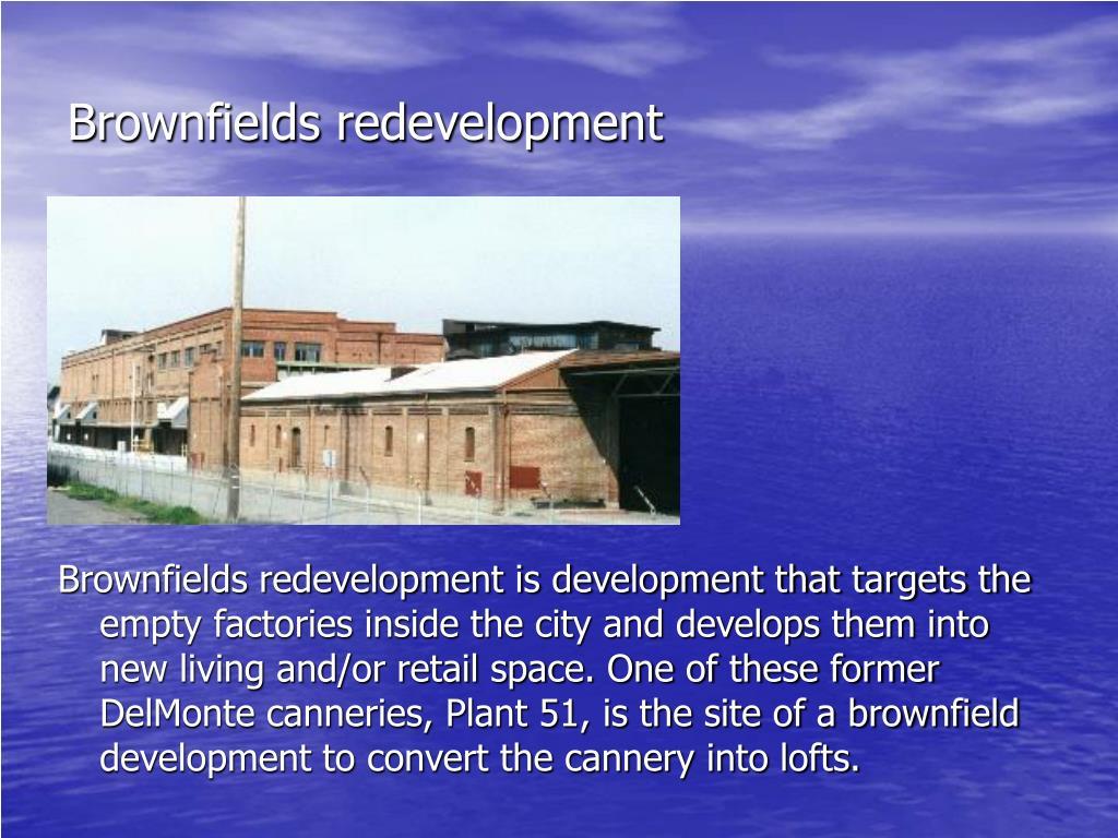 Brownfields redevelopment