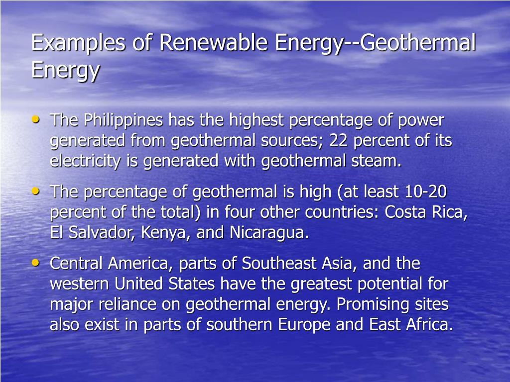 Examples of Renewable Energy--Geothermal Energy