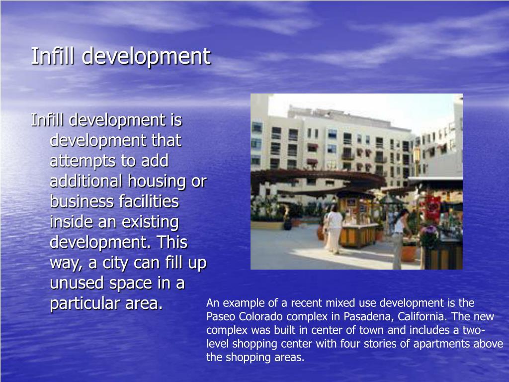 Infill development