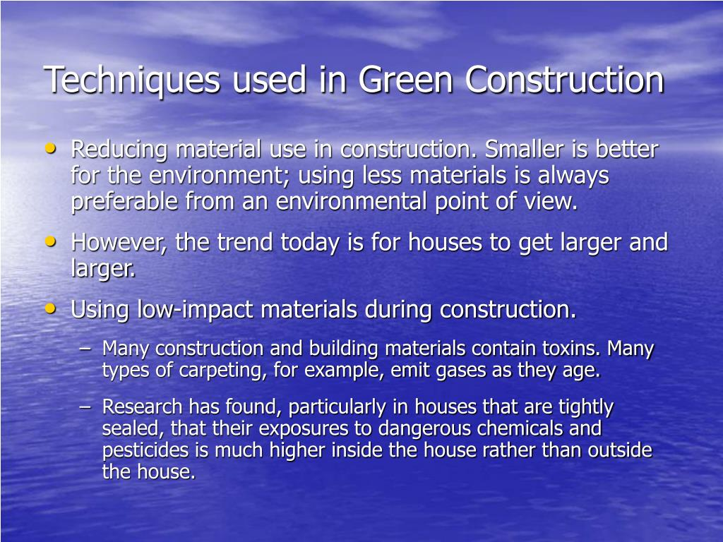 Techniques used in Green Construction