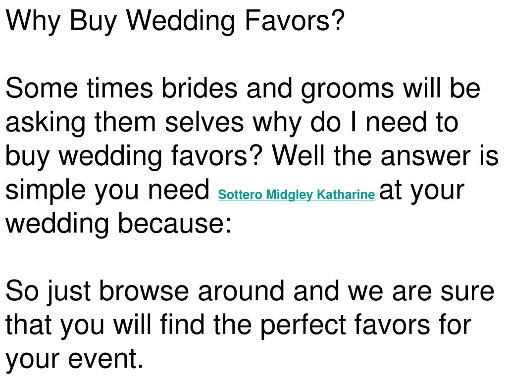Why Buy Wedding Favors?