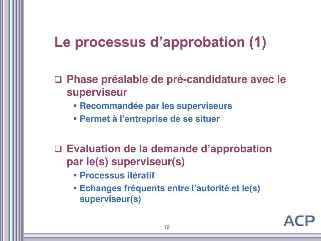 Le processus d'approbation (1)