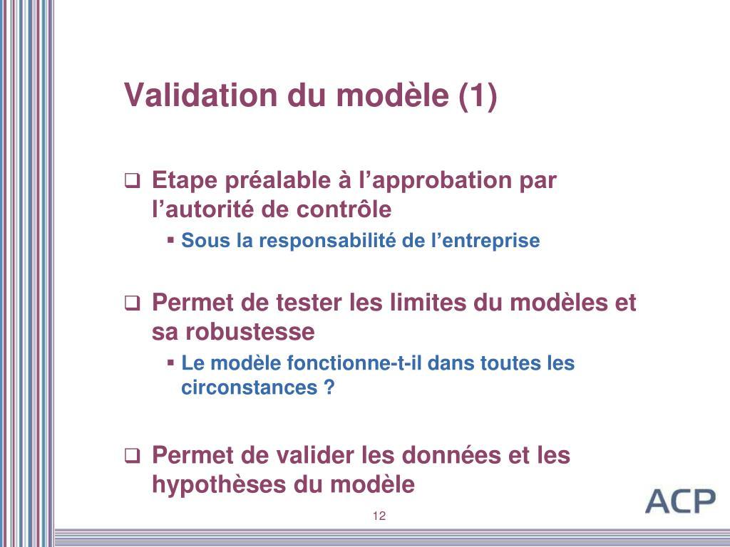 Validation du modèle (1)