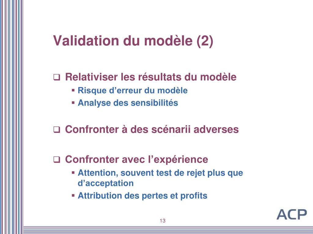 Validation du modèle (2)