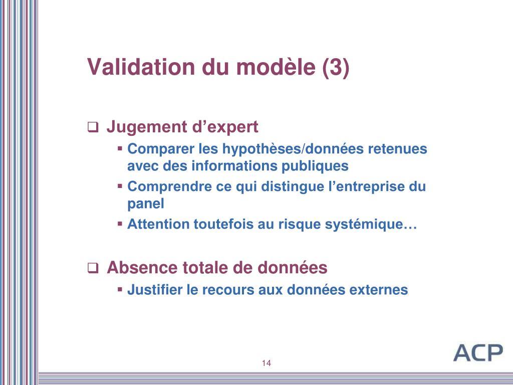 Validation du modèle (3)