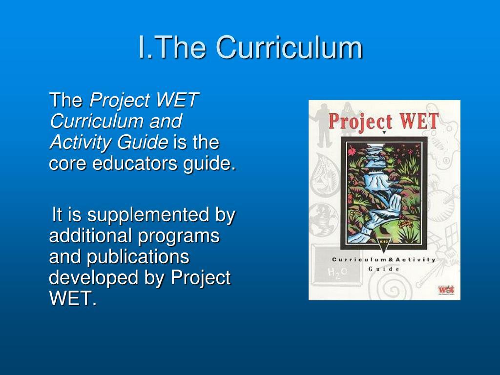 I.The Curriculum