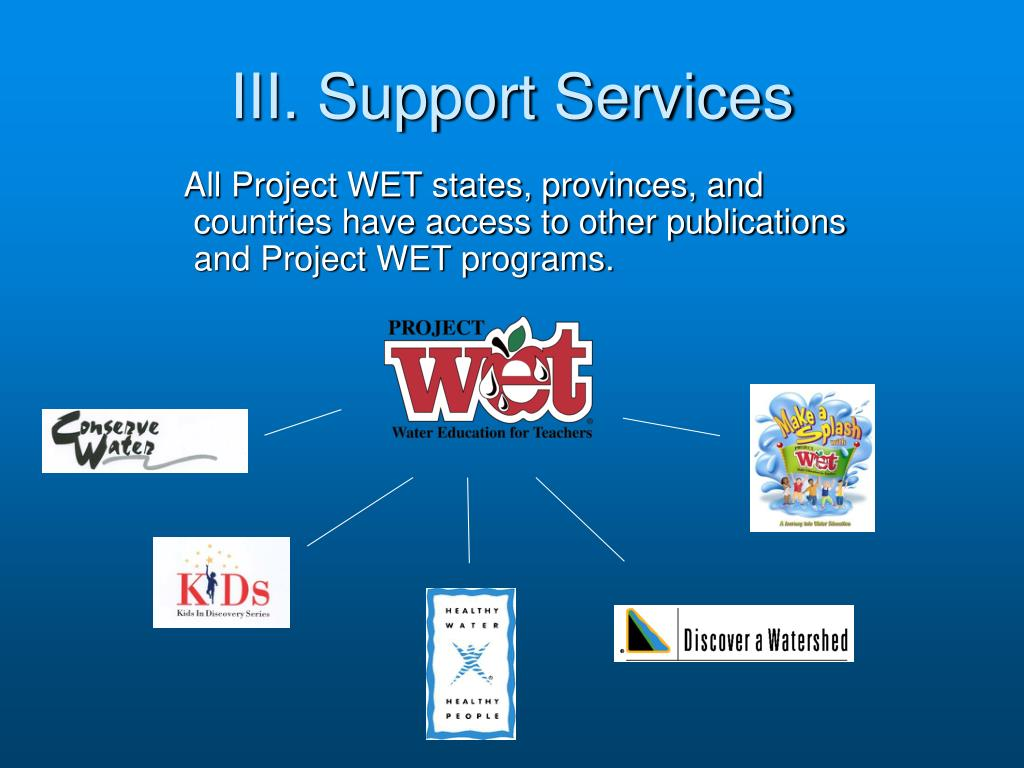 III. Support Services