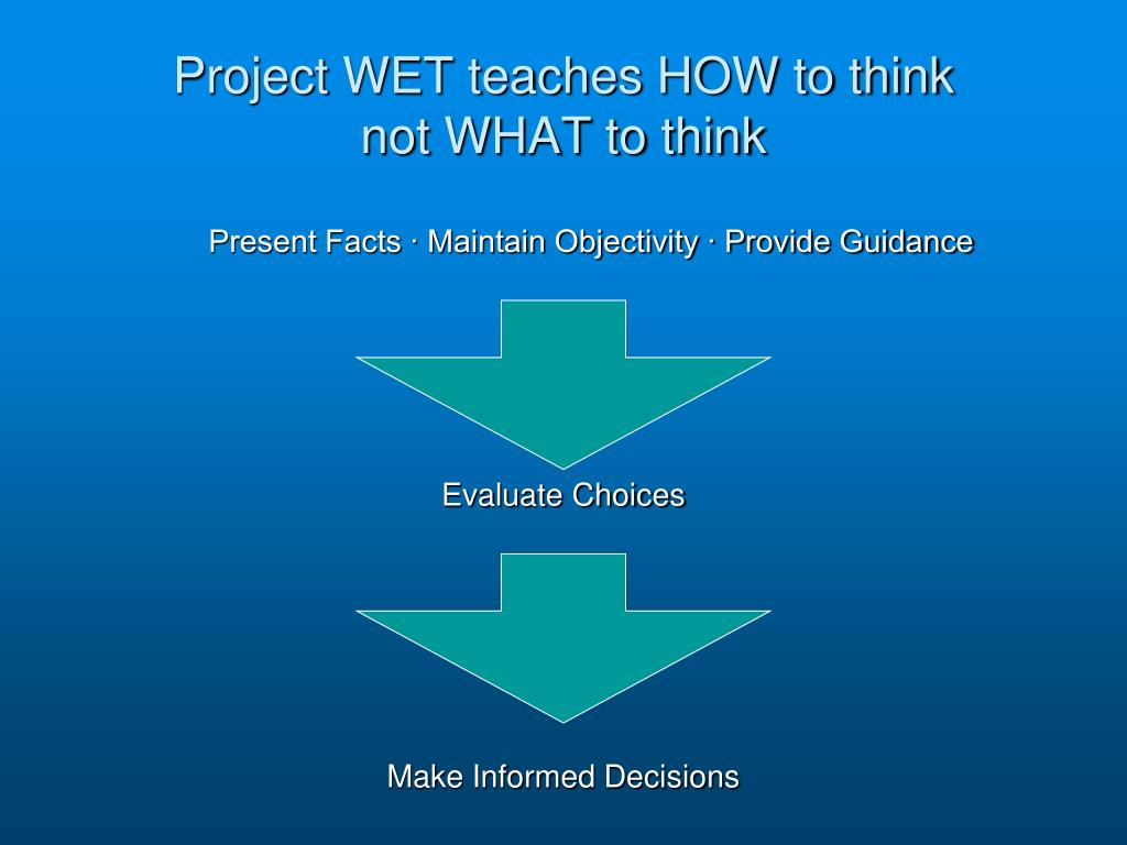 Project WET teaches HOW to think
