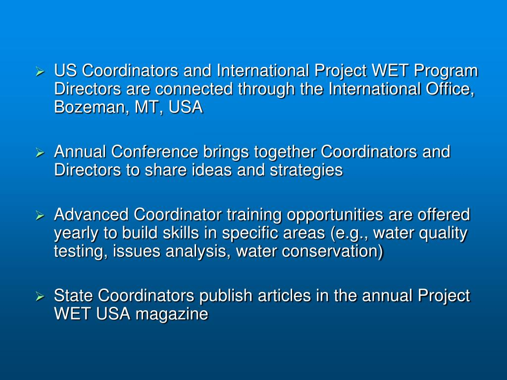 US Coordinators and International Project WET Program Directors are connected through the International Office, Bozeman, MT, USA