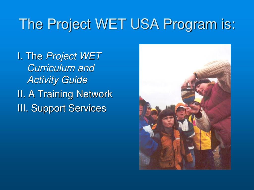 The Project WET USA Program is: