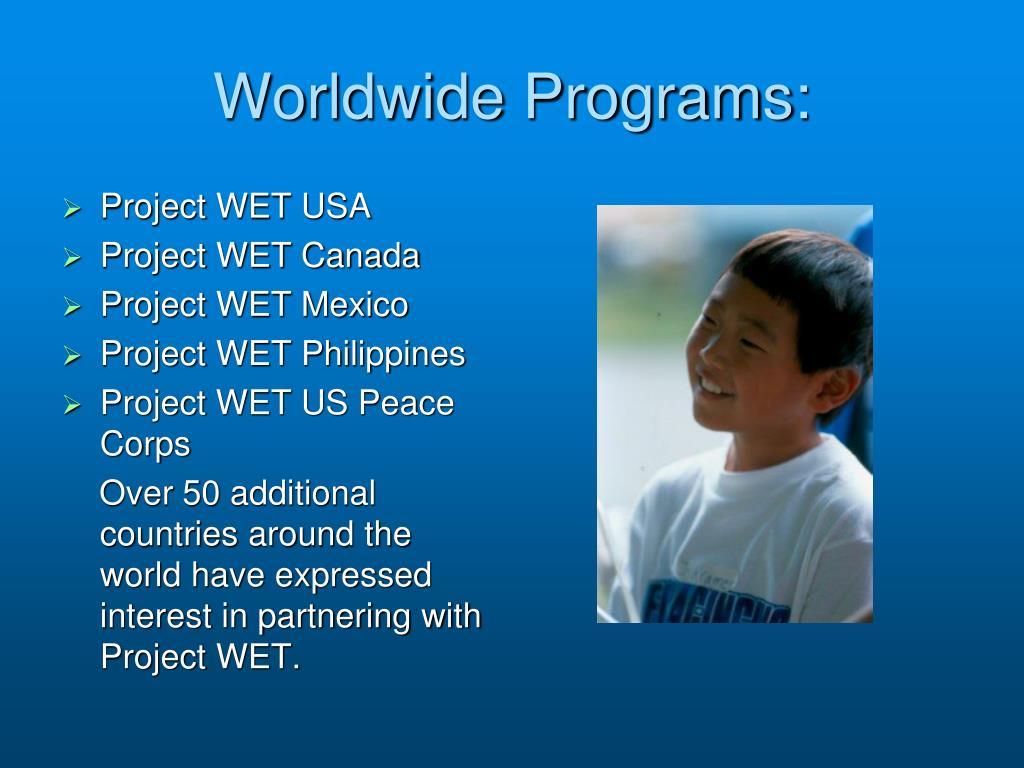 Worldwide Programs: