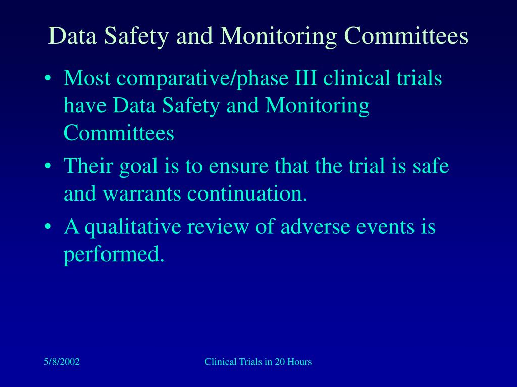 Data Safety and Monitoring Committees