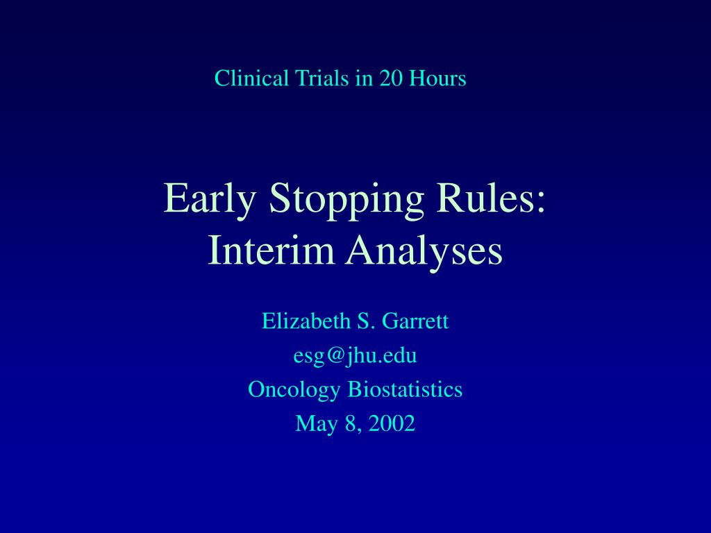 Clinical Trials in 20 Hours
