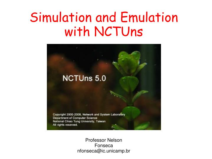 Simulation and Emulation