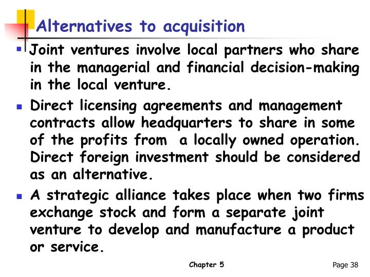 Alternatives to acquisition