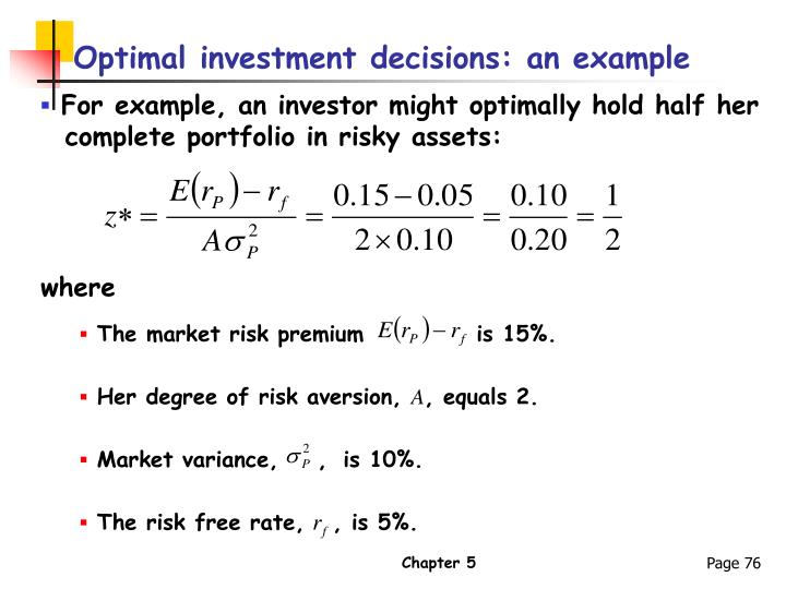 Optimal investment decisions: an example
