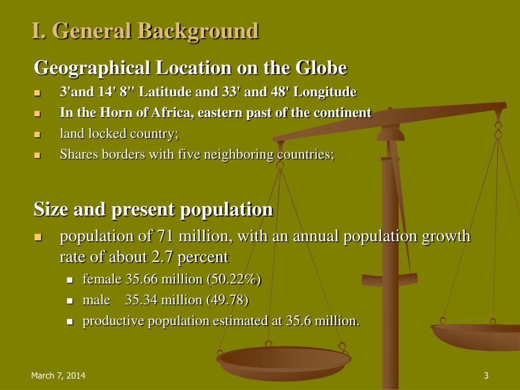 I. General Background