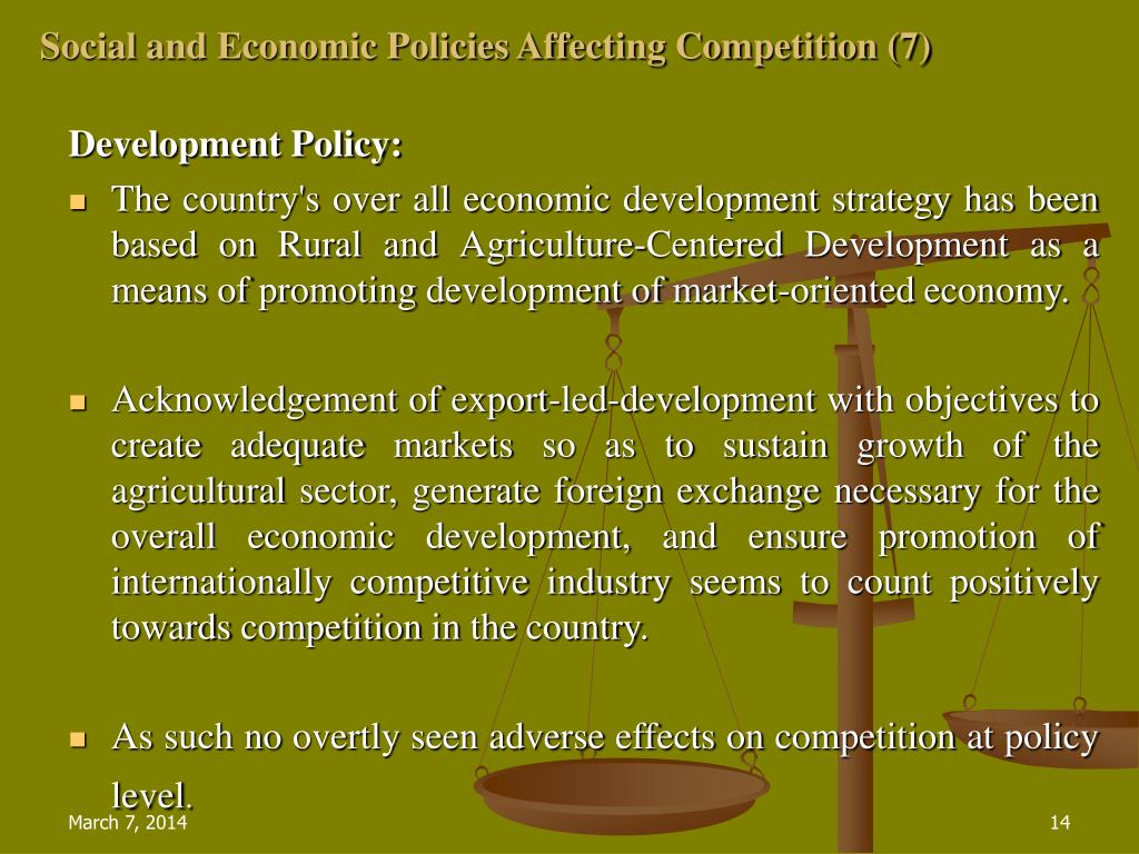 Social and Economic Policies Affecting Competition (7)