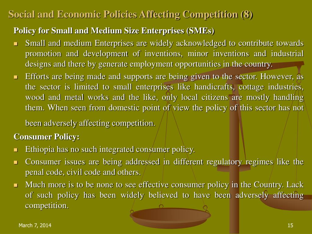 Social and Economic Policies Affecting Competition (8)