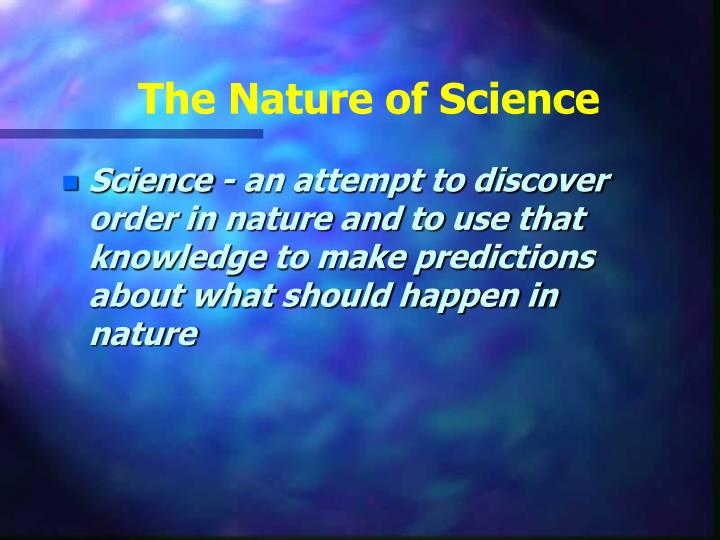 The nature of science2