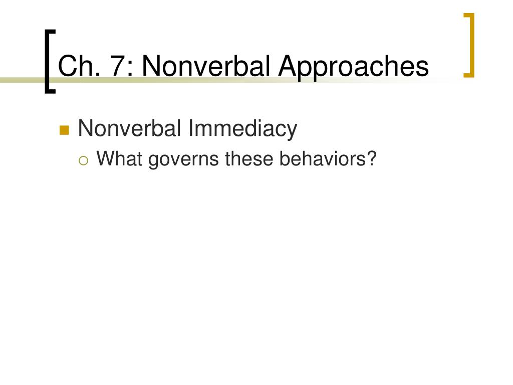 Ch. 7: Nonverbal Approaches