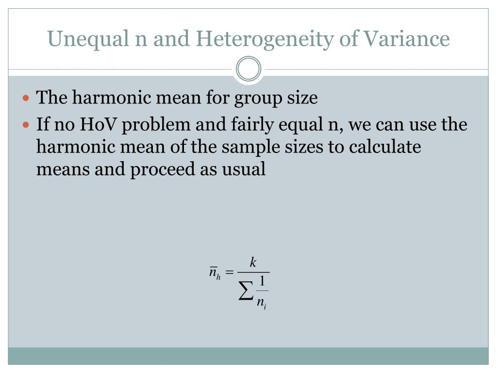 Unequal n and Heterogeneity of Variance