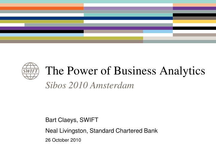 The power of business analytics l.jpg