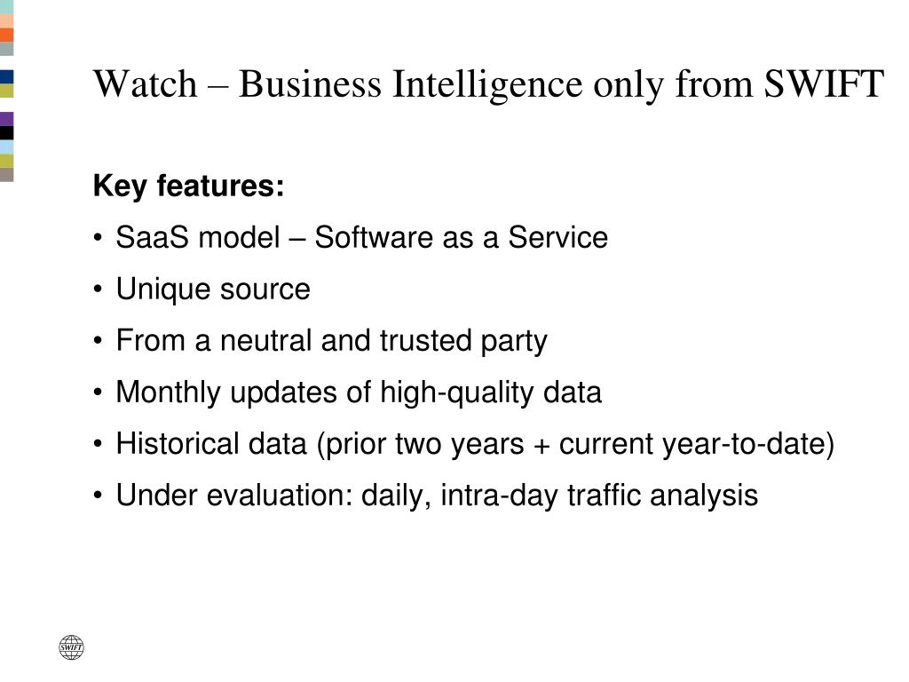 Watch – Business Intelligence only from SWIFT