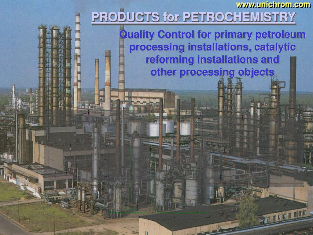 Quality Control for primary petroleum processing installations, catalytic reforming installations and
