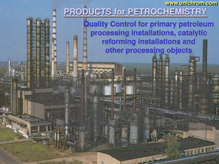 Quality Control for primary petroleum processing installations, catalytic reforming installations an...