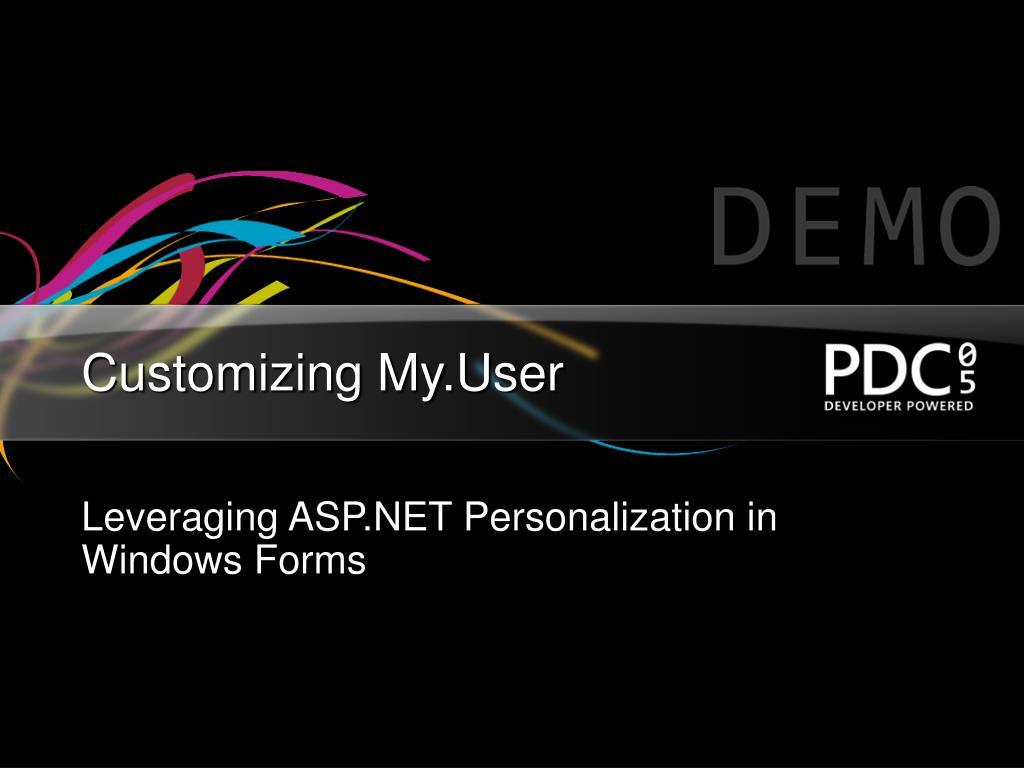 Customizing My.User