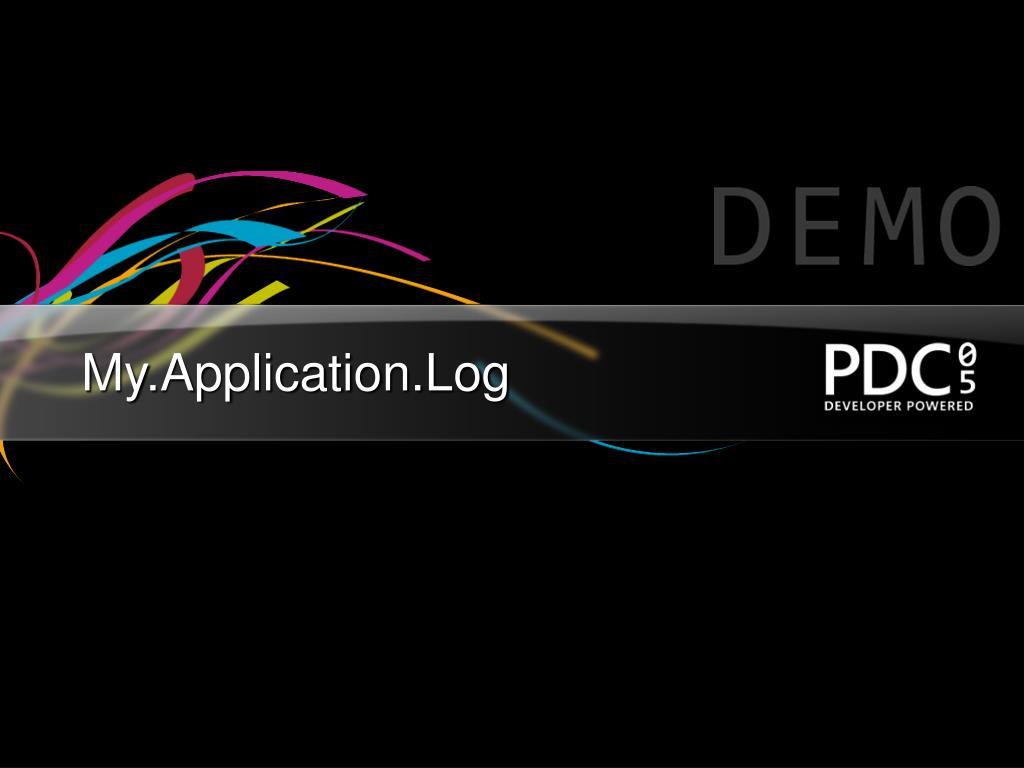 My.Application.Log