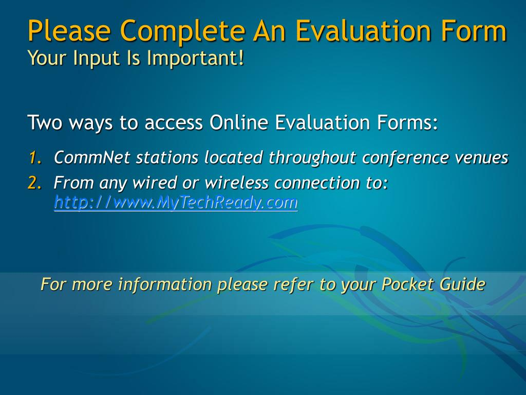 Please Complete An Evaluation Form