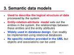 3 semantic data models