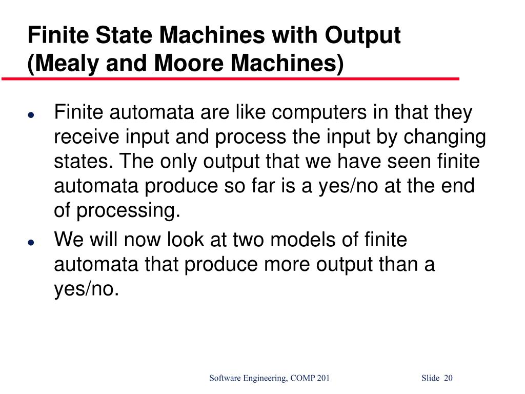 Finite State Machines with Output (Mealy and Moore Machines)