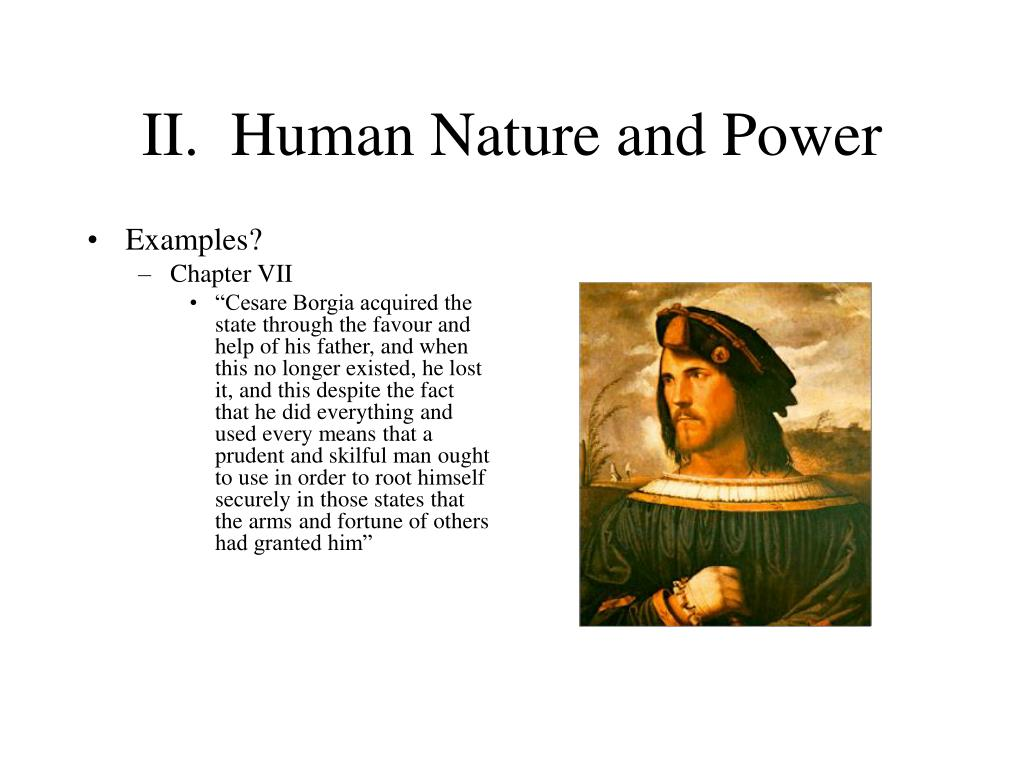 II.  Human Nature and Power