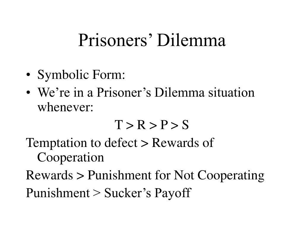 Prisoners' Dilemma
