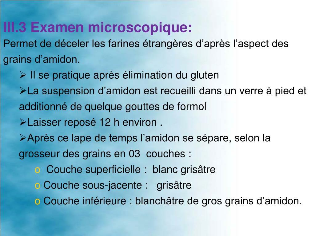 III.3 Examen microscopique:
