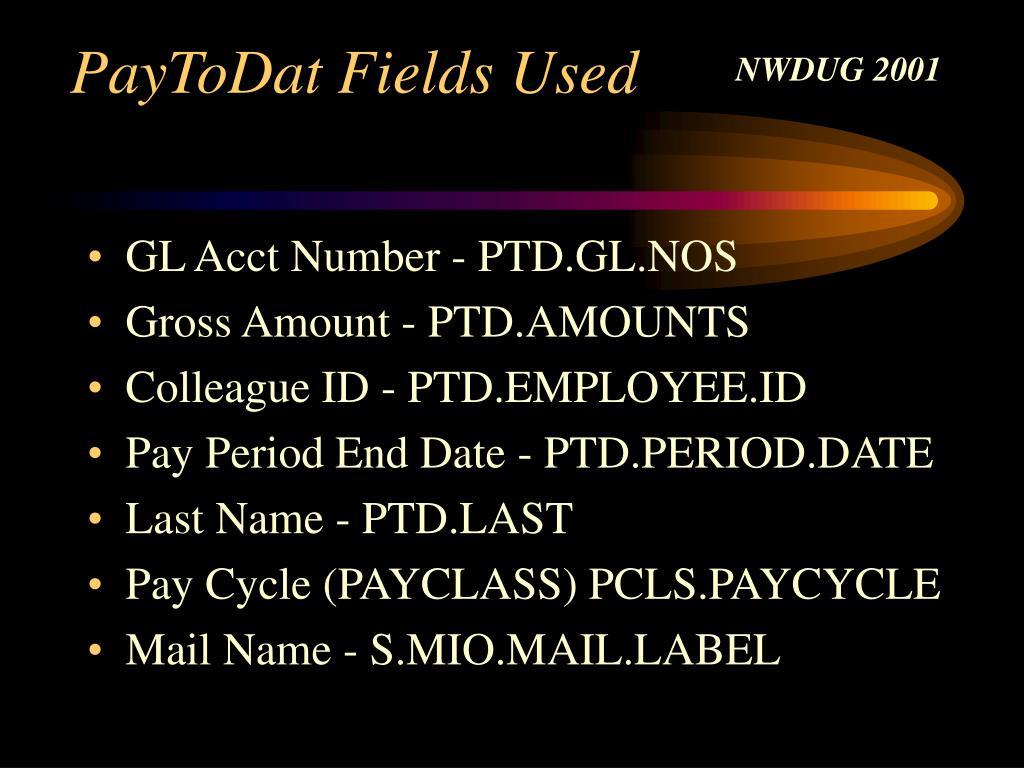 PayToDat Fields Used