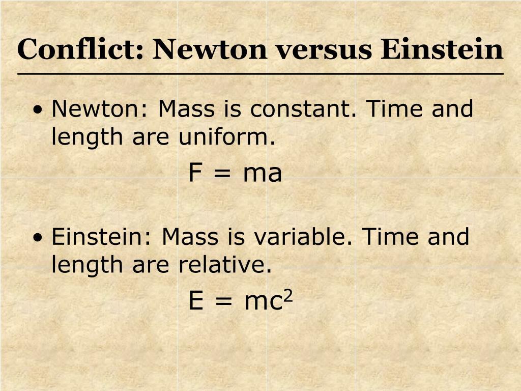 Conflict: Newton versus Einstein