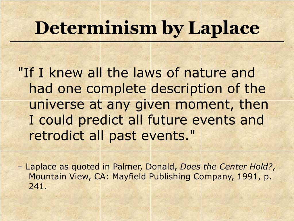 Determinism by Laplace