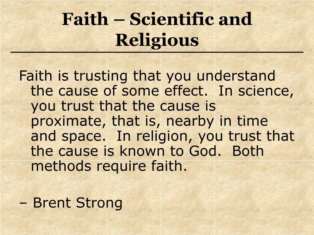 Faith – Scientific and Religious
