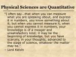 physical sciences are quantitative