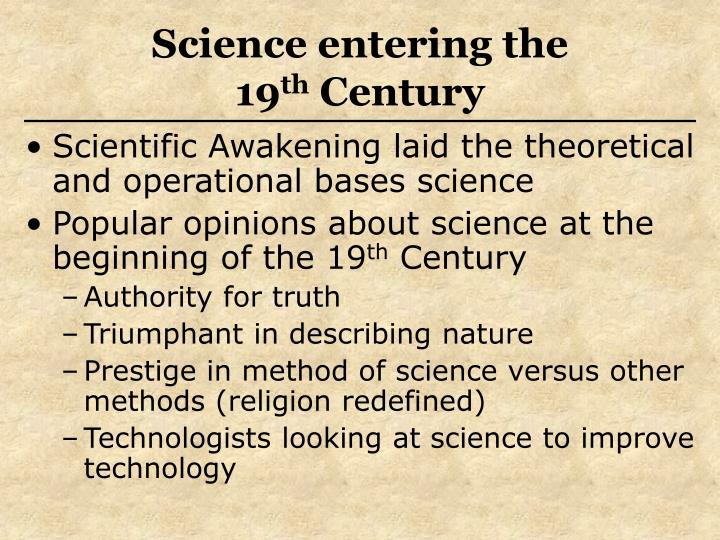 Science entering the 19 th century