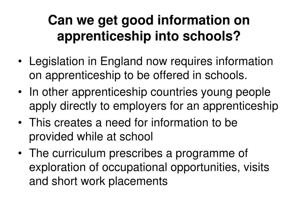 Can we get good information on apprenticeship into schools?