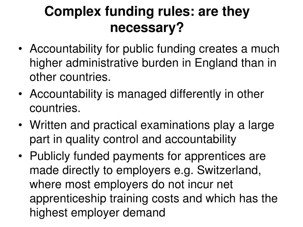 Complex funding rules: are they necessary?