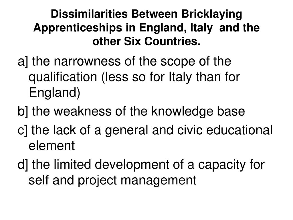 Dissimilarities Between Bricklaying Apprenticeships in England, Italy  and the other Six Countries.
