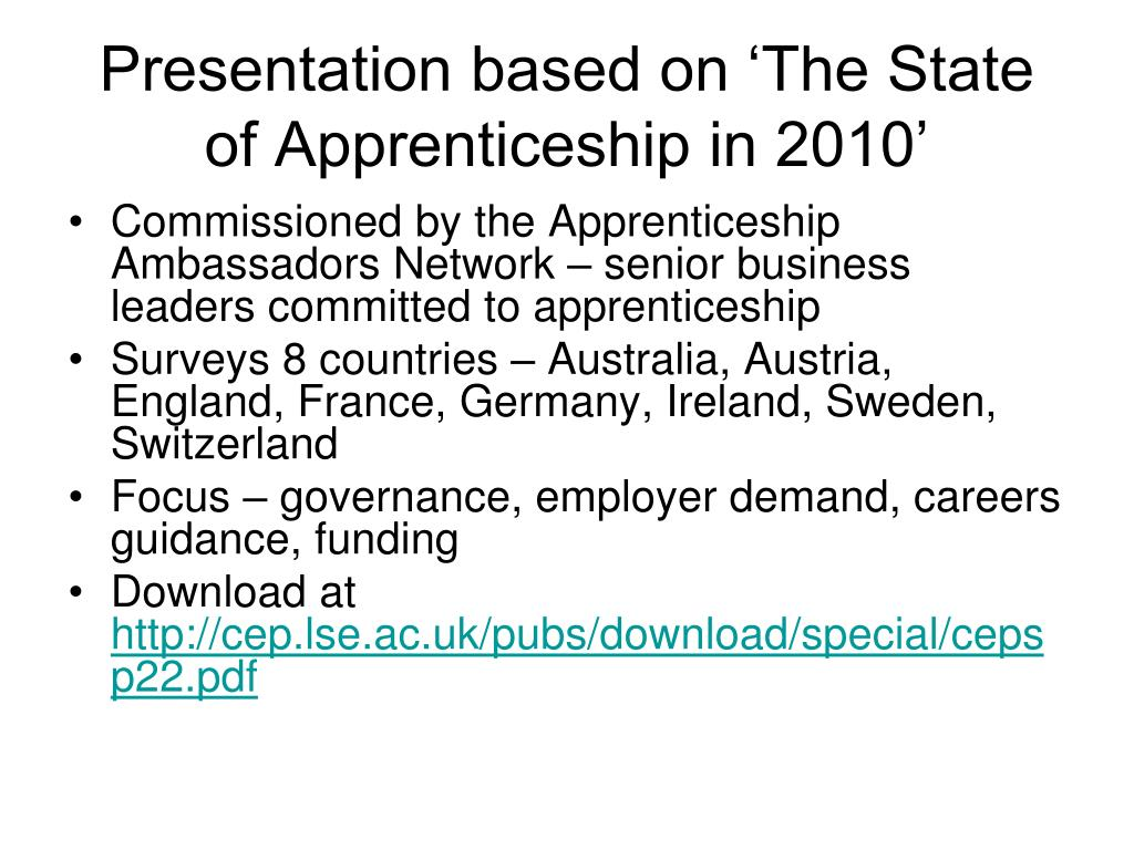 Presentation based on 'The State of Apprenticeship in 2010'