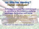 i e who has standing human individuals